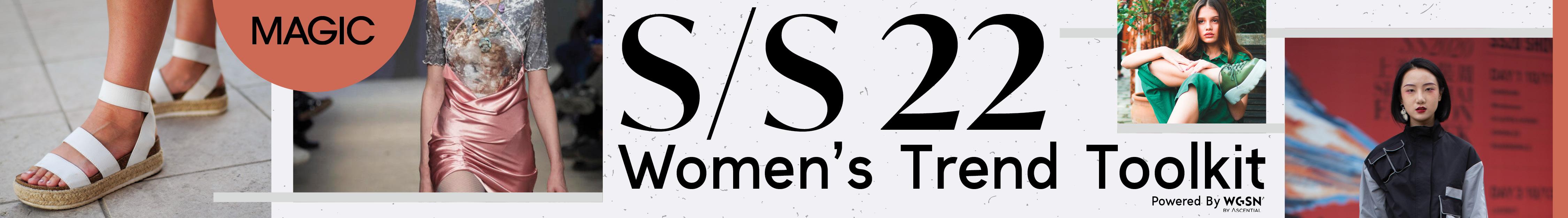 Spring/Summer 22 Women's Trend Tool Kit